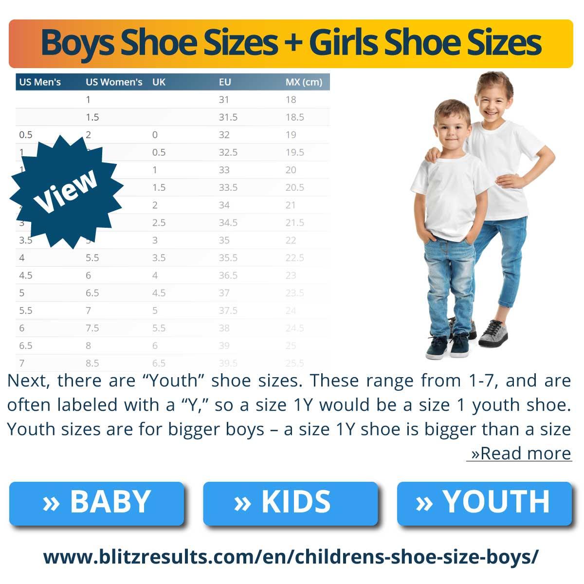 Boys Shoe Sizes + Girls Shoe Sizes